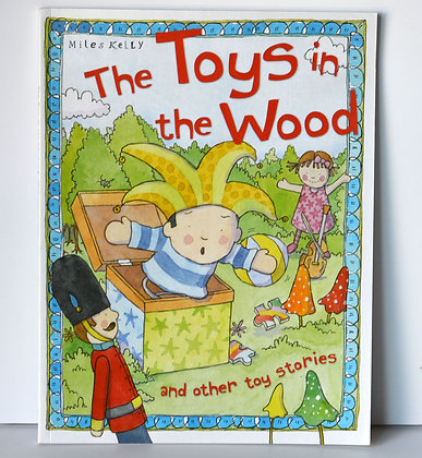 The Toys in the Wood & Other Toy Stories
