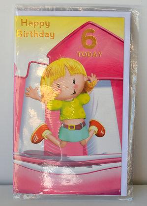 Happy Birthday 6 Today Card