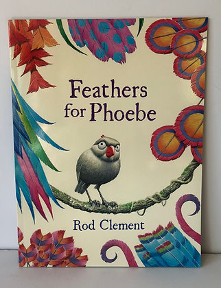 Feathers for Phoebe by Rob Clement