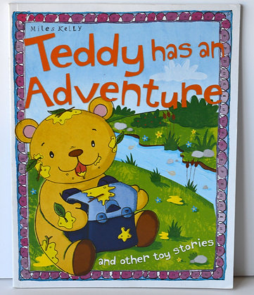 Teddy has an Adventure & Other Toy Stories