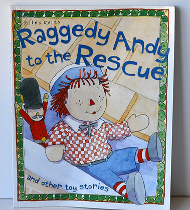 Raggedy Andy to the Rescue & Other Toy Stories