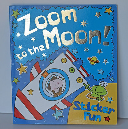 Zoom to the Moon Sticker Book