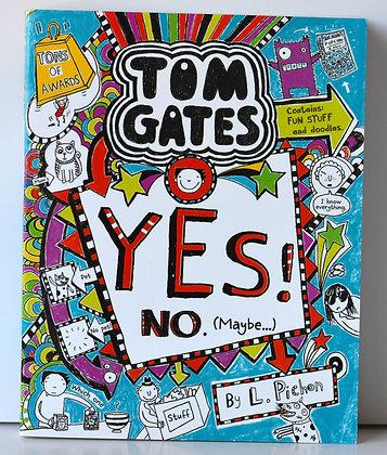 Tom Gates: Yes! No. (Maybe...) - L. Pichon