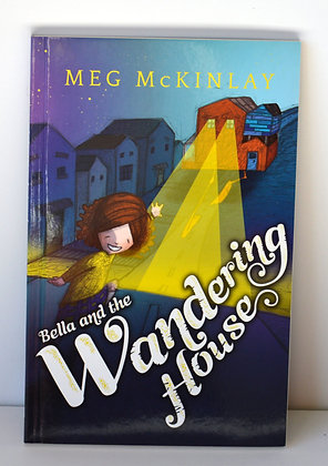 Bella and the Wandering House - Meg McKinlay