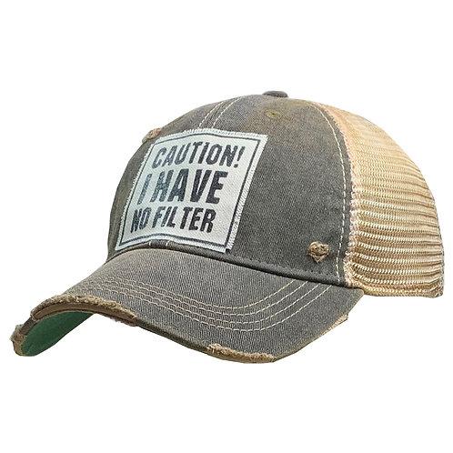 Caution!  I Have No Filter Distressed Baseball Cap