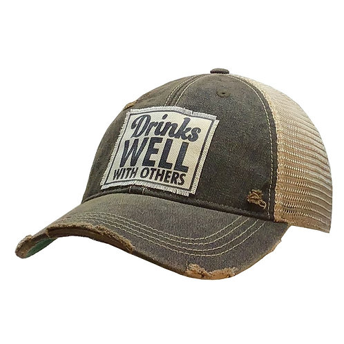 Drinks Well With Others Distressed Baseball Cap