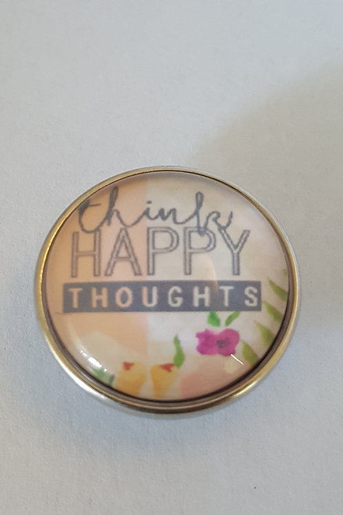 Think Happy Thoughts Snap