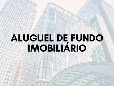 Uma nova maneira de gerar Renda com Fundo Imobiliário - FII