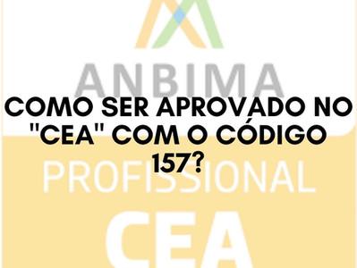 Como ser aprovado no CEA com o Código 157?