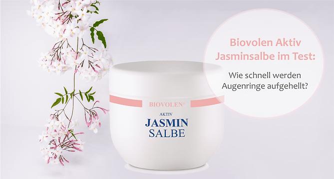 Biovolen Jasminsalbe Test und Erfahrung