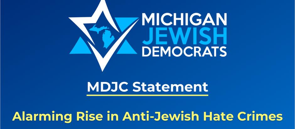 Michigan Jewish Democrats Alarmed by Rise in Anti-Jewish Hate Crimes