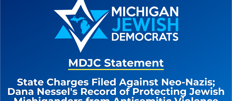 MDJC Applauds Charges Against Neo-Nazis, Nessel's Efforts to Protect Jews from Antisemitic Violence