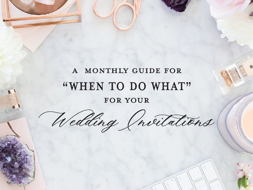 "Stationery Guide Series | ""When To Do What"" For Your Wedding Invitations"