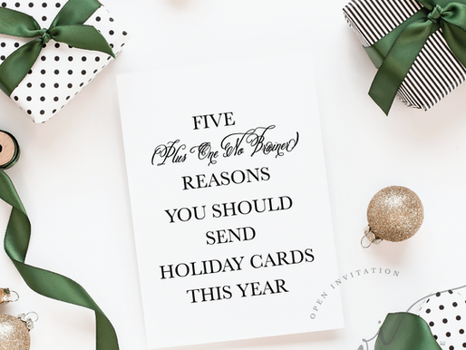 Five (Plus One No Brainer) Reasons You Should Send Holiday Cards This Year