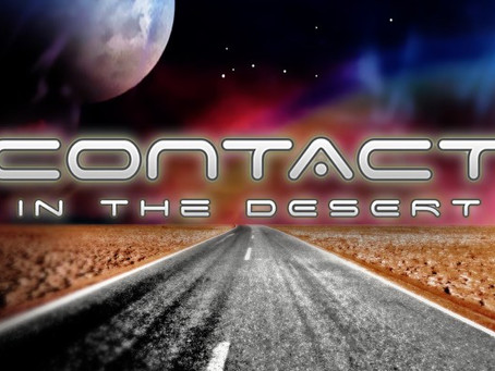 Come to Contact in the Desert!