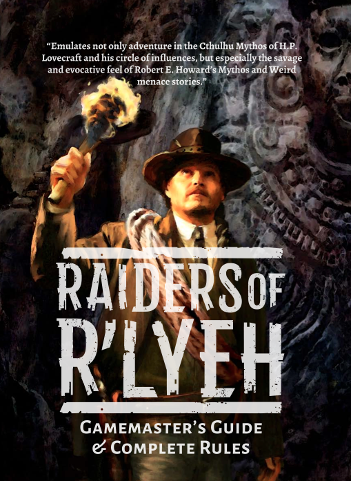 Raiders Of R'lyeh