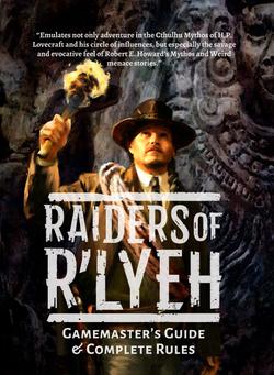 Raiders Of R'lyeh