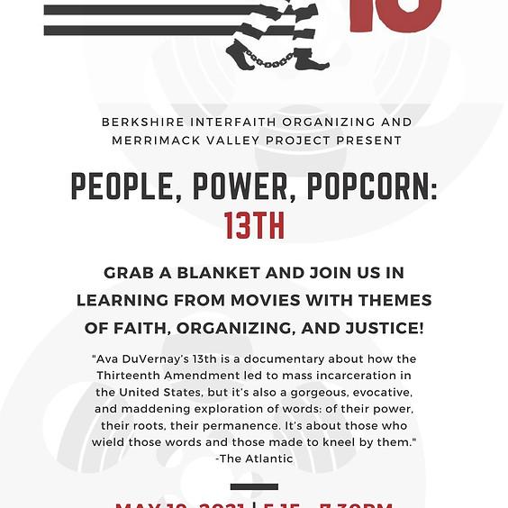 People, Power, Popcorn / Película, Poder, Palomitas: 13th