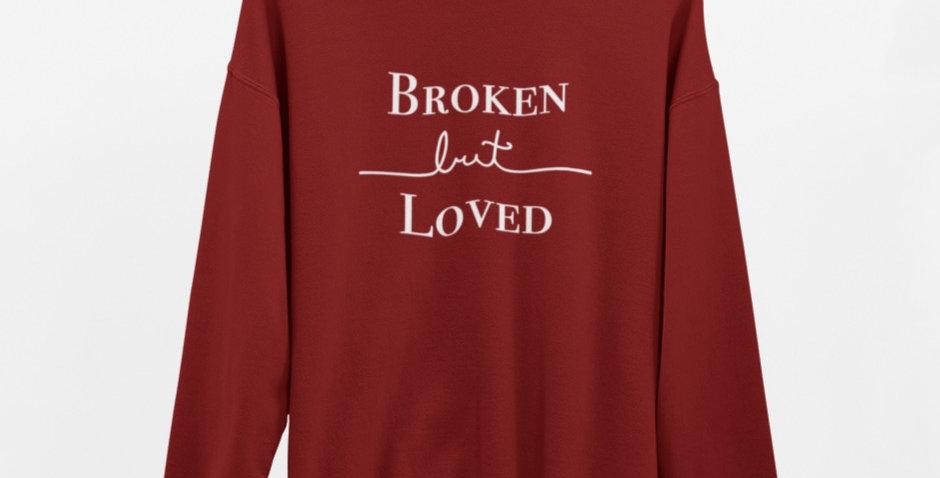 Broken but Loved Crewneck