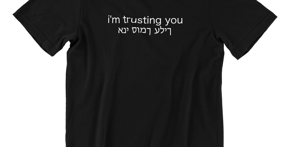 I'm Trusting You