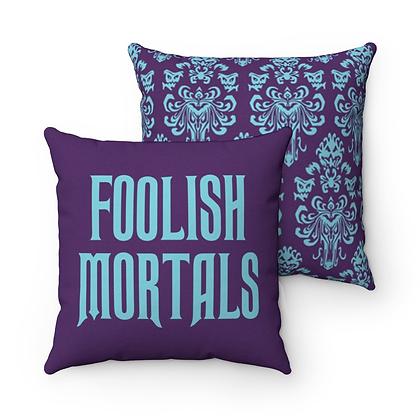 Happy Haunts Foolish Mortals Pillow Case - Purple