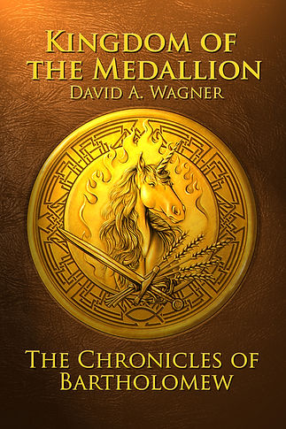 Kingdom of the Medallion by David A Wagner
