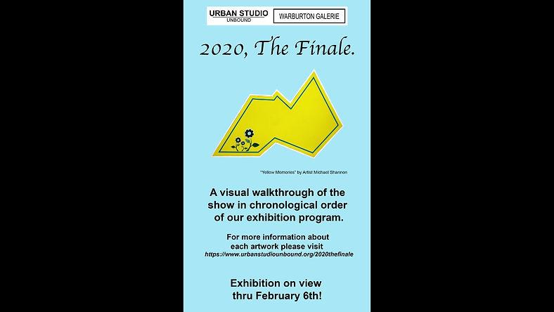 """2020, The Finale"" Exhibition Virtual Walkthrough"