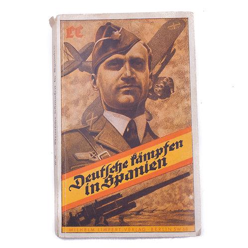 """WWII German Book """"Deutsche Kämpfen in Spanien"""" (Legion Condor, Luftwaffe)"""