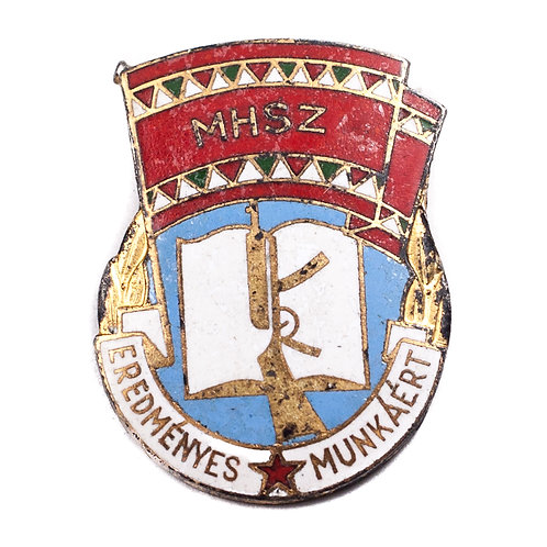 """Hungarian MHSZ Badge for """"Effective Labor"""""""