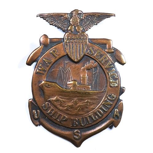 WWI US War Service Shipbuilding Badge
