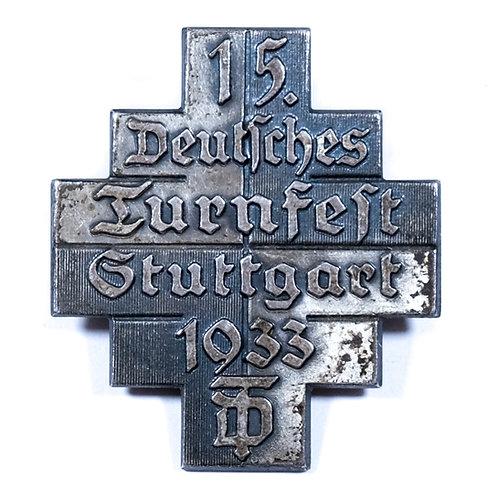 """WWII German """"15. Deutsches Turnfest, Stuttgart 1933"""" Badge"""