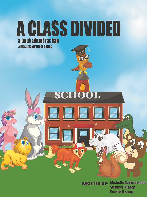 A Class Divided: A Story About Racism