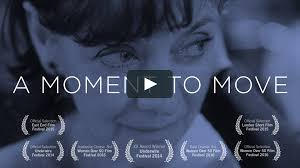 A Moment to Move - Short Film