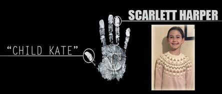 Scarlett Harper - Child Kate