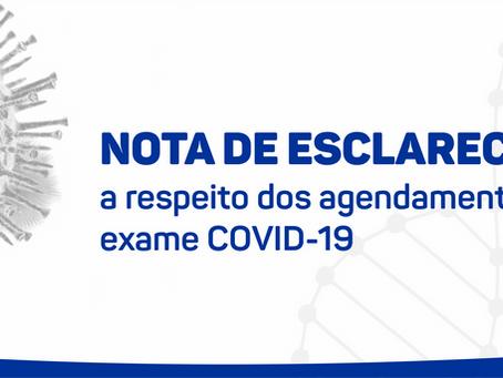 NOTA DE ESCLARECIMENTO a respeito dos agendamentos para exame COVID-19