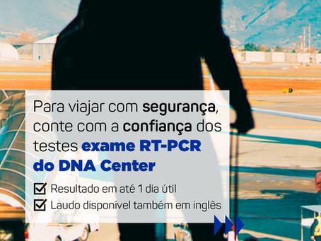 Para viajar com segurança, conte com a confiança dos testes RT-PCR do DNA Center