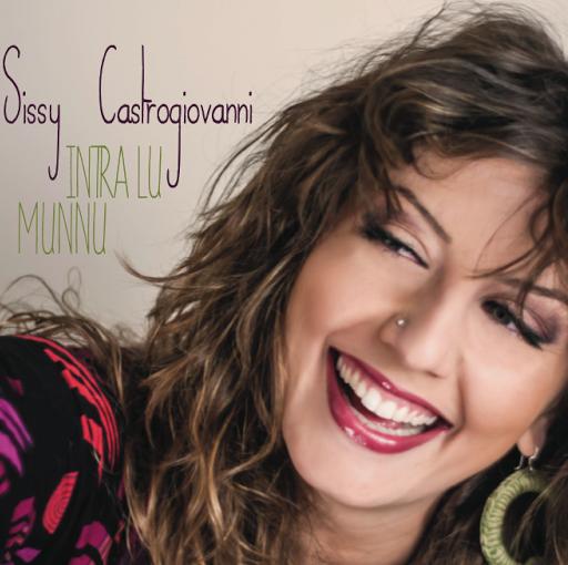 Sissy Castrogiovanni'Intra lu Munnu'