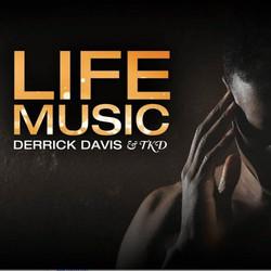 Derrick Davis 'Life Music'