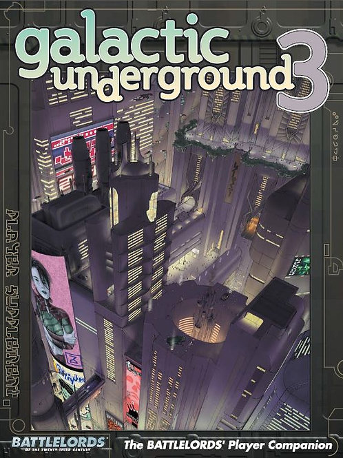 Galactic Underground 3 (For 6th Edition) (PDF)