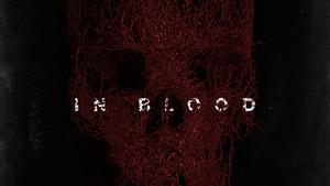 In Blood - Trailer