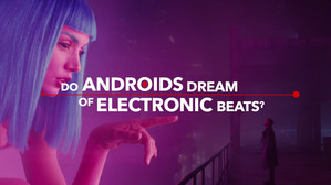 Blade Runner Do Androids Dream Of Electronic Beats