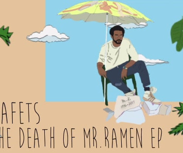Nafets 'The Death of Mr. Ramen' EP