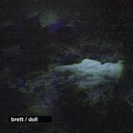 Brett 'Doll' Campaign