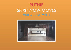 Ruthie Spirit Now Moves Treatment Page 1