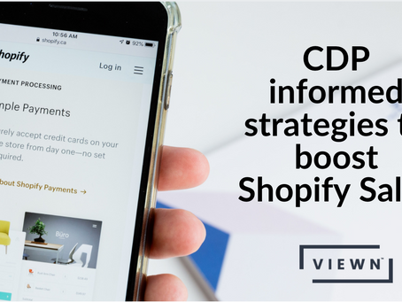 4 ways CDPs amplify your strategies for Shopify