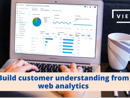 Build customer understanding from web analytics
