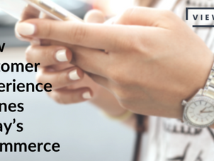 How customer experience defines today's eCommerce