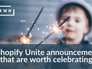 4 Shopify Unite announcements that are worth celebrating