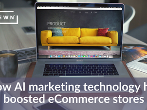 How AI marketing technology has boosted eCommerce stores