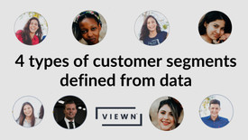 4 types of customer segments defined from data
